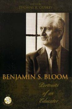 Portraits of an Educator Benjamin S. Bloom by Thomas R. Guskey