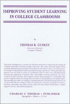 Improving Student Learning in College Classrooms by Thomas R. Guskey