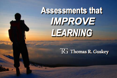Assessments that Improve Learning