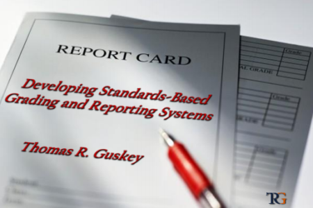 Developing Standards-Based Grading and Reporting Systems