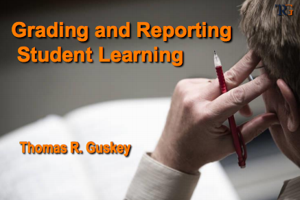 Grading and Reporting Student Learning