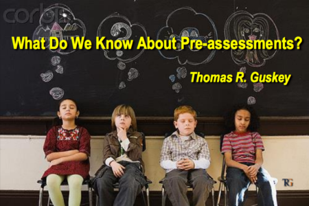 What do we know about pre-assessments?